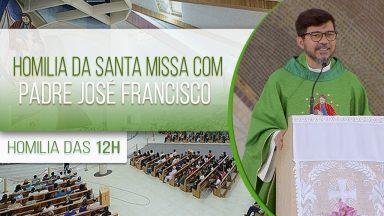 Homilia da Santa Missa com Padre José Francisco (26/09/2020)