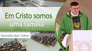 Em cristo somos uma família - Padre Josimar Baggio (22/09/2020)