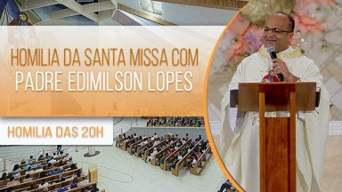 Homilia da Santa Missa com Padre Edimilson Lopes (30/09/2020)