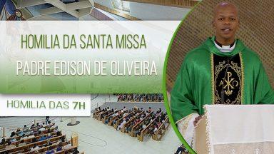 Homilia da Santa Missa - Padre Edison de Oliveira (20/10/2020)