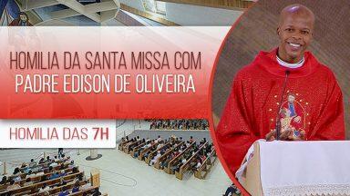 Homilia da Santa Missa com Padre Edison de Oliveira (17/10/2020)