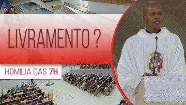 Livramento? - Padre Edison de Oliveira  (24/10/2020)