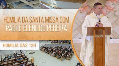 Homilia da Santa Missa com Padre Elenildo Pereira (02/10/2020)