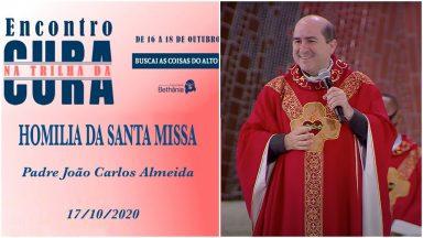 Homilia da Santa Missa - Padre João Carlos  (17/10/2020)