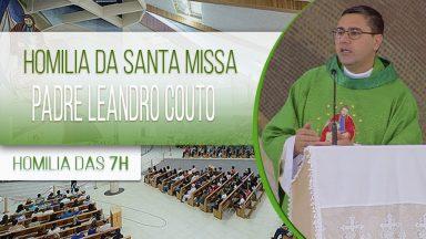 Homilia da Santa Missa - Padre Leandro Couto  (21/10/2020)