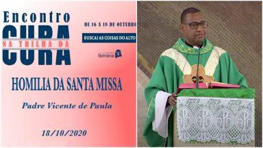 Homilia da Santa Missa com - Padre Vicente de Paula  (18/10/2020)