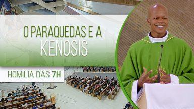 O paraquedas e a Kenosis - Padre Edison de Oliveira (03/11/2020)