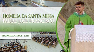 Homilia da Santa Missa - Padre José Francisco (31/10/2020)