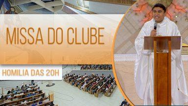 Homilia da Santa Missa do Clube - Padre Gilberto Duarte (04/11/2020)