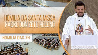 Homilia da Santa Missa - Padre Donizete Heleno (23/01)2021)