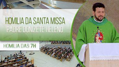 Homilia da Santa Missa - Padre Donizete Heleno (22/01/2021)
