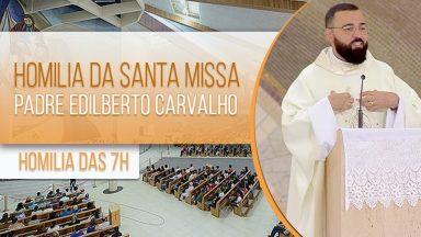 Homilia da Santa Missa - Padre Edilberto Carvalho (28/01/2021)