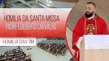 Homilia da Santa Missa - Padre Edilberto Carvalho (21/01/2021)