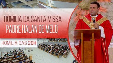 Homilia da Santa Missa do Clube da Evangelização - Padre Halan de Melo (20/01/2021)