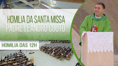 Homilia da Santa Missa - Padre Leandro Couto (27/01/2021)