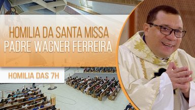 Homilia da Santa Missa - Padre Wagner Ferreira (02/02/2021)