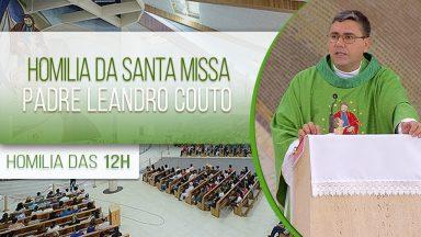 Homilia da Santa Missa - Padre Leandro Couto (03/02/2021)