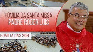 Homilia da Santa Missa do Clube da Evangelização - Padre Roger Luis (03/02/2021)