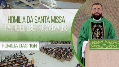 Homilia da Santa Missa - Padre Edilberto Carvalho (31/01/2021)