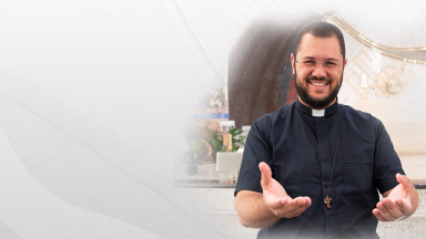 Campanha de oração pelas famílias com Padre Uélisson