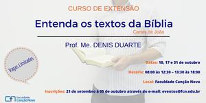 CURSO DE EXTENSÃO -  ENTENDA OS TEXTOS DA BÍBLIA - CARTAS DE JOÃO (II/2015)