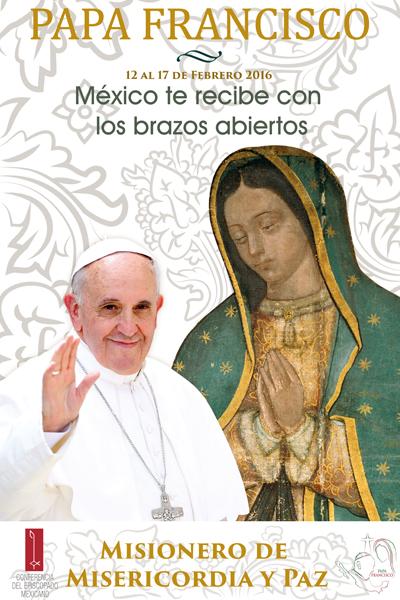 Poster da visita do Papa ao Mèxico / Divulgação