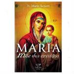 maria mae dos cristaos