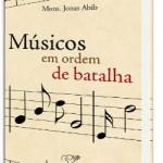 adquira_o_livro_musicos_em_ordem_de_batalha