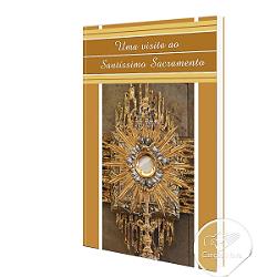 Adquira Livro Uma Visita ao Santíssimo Sacramento