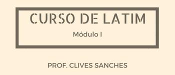 CURSO LIVRE DE LATIM 2017 - Módulo I