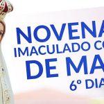 Novena ao Imaculado Coração de Maria - 6º dia